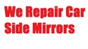 Picture of We Repair Car Side Wing Mirrors